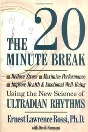 Cover of: The 20-minute break | Ernest Lawrence Rossi