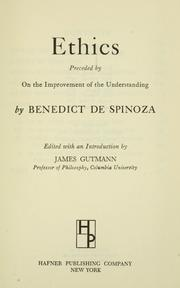 Cover of: Ethics, preceded by On the improvement of the understanding