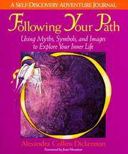 Cover of: Following Your Path | Alexandra Collins Dickerman