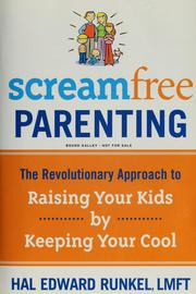 Cover of: Screamfree parenting | Hal Edward Runkel