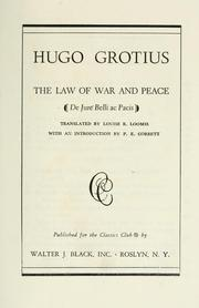 Cover of: The law of war and peace (De jure belli ac pacis) | Hugo Grotius