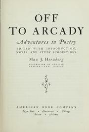 Cover of: Off to Arcady | Herzberg, Max J.