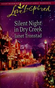 Cover of: Silent Night in Dry Creek | Janet Tronstad