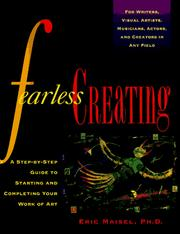 Cover of: Fearless creating: a step-by-step guide to starting and completing your work of art