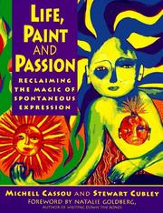 Cover of: Life, paint, and passion