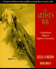 Cover of: The Artist's Way: a spiritual path to higher creativity