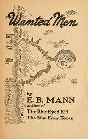 Cover of: The valley of wanted men by E. B. Mann