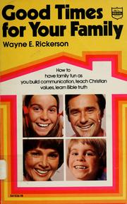 Cover of: Good times for your family | Wayne Rickerson