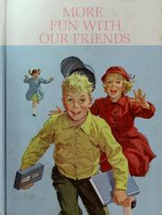 Cover of: More fun with our friends | Helen M. Robinson