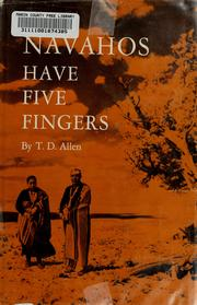Cover of: Navahos have five fingers
