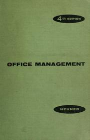 Cover of: Office management | John Joseph William Neuner