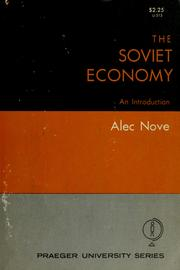 The Soviet economy by Nove, Alec.