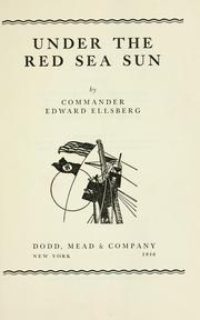Cover of: Under the Red sea sun by Edward Ellsberg
