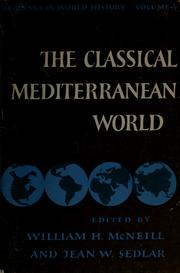 Cover of: The Classical Mediterranean World | William Hardy McNeill