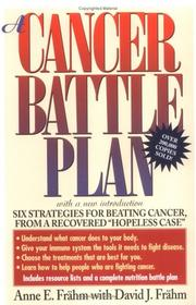 Cover of: A cancer battle plan | Anne E. Frähm