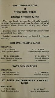 Cover of: The Uniform code of operating rules effective November 1, 1940 by Missouri Pacific Railway Company