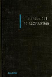 Cover of: The technique of composition | Kendall B. Taft