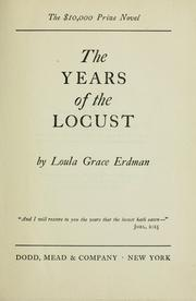 Cover of: The years of the locust | Loula Grace Erdman