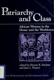 Cover of: Patriarchy and class | edited by Sharon B. Stichter and Jane L. Parpart.