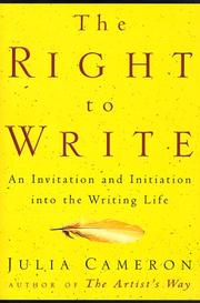 Cover of: The Right to Write: an invitation and initiation into the writing life
