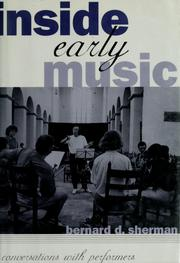 Cover of: Inside early music | Bernard D. Sherman