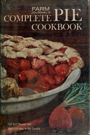 Cover of: Farm journal's complete pie cookbook | Farm journal and country gentleman.