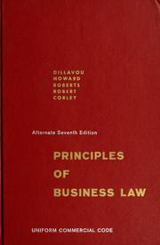 Cover of: Principles of business law | Essel Ray Dillavou