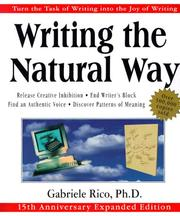 Cover of: Writing the natural way | Gabriele L. Rico