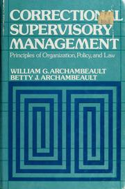 Cover of: Correctional Supervisory Management by William G. Archambeault