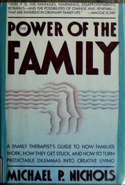 Cover of: The power of the family | Michael P. Nichols