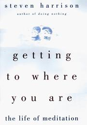 Cover of: Getting to Where You Are
