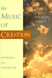 Cover of: The Music of Creation: Foundations of a Christian Life