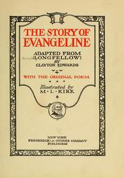 Cover of: The story of Evangeline | Henry Wadsworth Longfellow