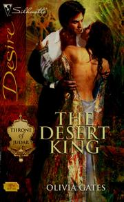 Cover of: The desert king | Olivia Gates