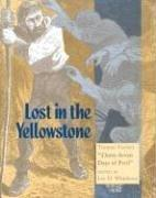 Cover of: Lost in the Yellowstone