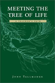 Cover of: Meeting the tree of life | John Tallmadge