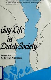 Cover of: Gay Life in Dutch Society | edited by A.X. van Naerssen.