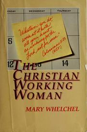 Cover of: The Christian working woman | Mary Whelchel