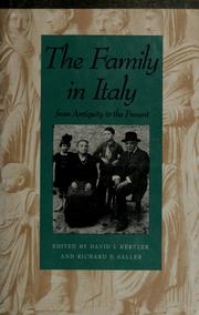 Cover of: The Family in Italy from antiquity to the present | edited by David I. Kertzer and Richard P. Saller.