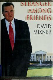 Stranger Among Friends by David B. Mixner