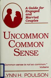 Cover of: Uncommon common sense | Lynn H. Poulson