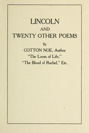 Cover of: Lincoln and twenty other poems | Cotton Noe