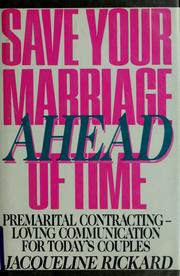 Cover of: Save your marriage ahead of time | Jacqueline Rickard