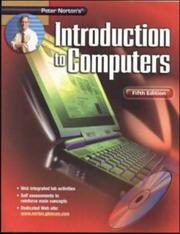 Cover of: Peter Norton's Introduction To Computers Fifth Edition Student Edition