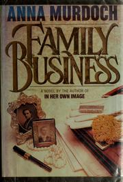 Cover of: Family business | Anna Murdoch