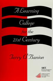Cover of: A learning college for the 21st century | Terry O'Banion