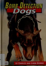 Cover of: Bomb detection dogs | George, Charles