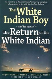 Cover of: The white Indian boy | Elijah Nicholas Wilson
