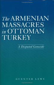 Cover of: The Armenian Massacres in Ottoman Turkey