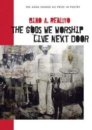 Cover of: The Gods We Worship Live Next Door (Agha Shahid Ali Prize in Poetry)